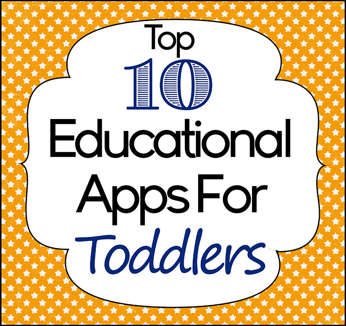 Top 10 Educational Apps For Toddlers www.iheartartsncrafts.com