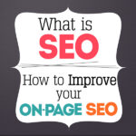 Blog Marketing 101: What is SEO And How to Improve Your On-Page SEO Part 1