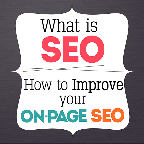 What Is SEO And How To Improve Your On Page SEO www.iheartartsncrafts.com