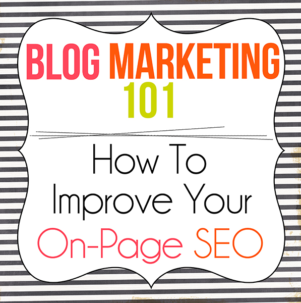 How To Improve Your On-Page SEO www.iheartartsncrafts.com