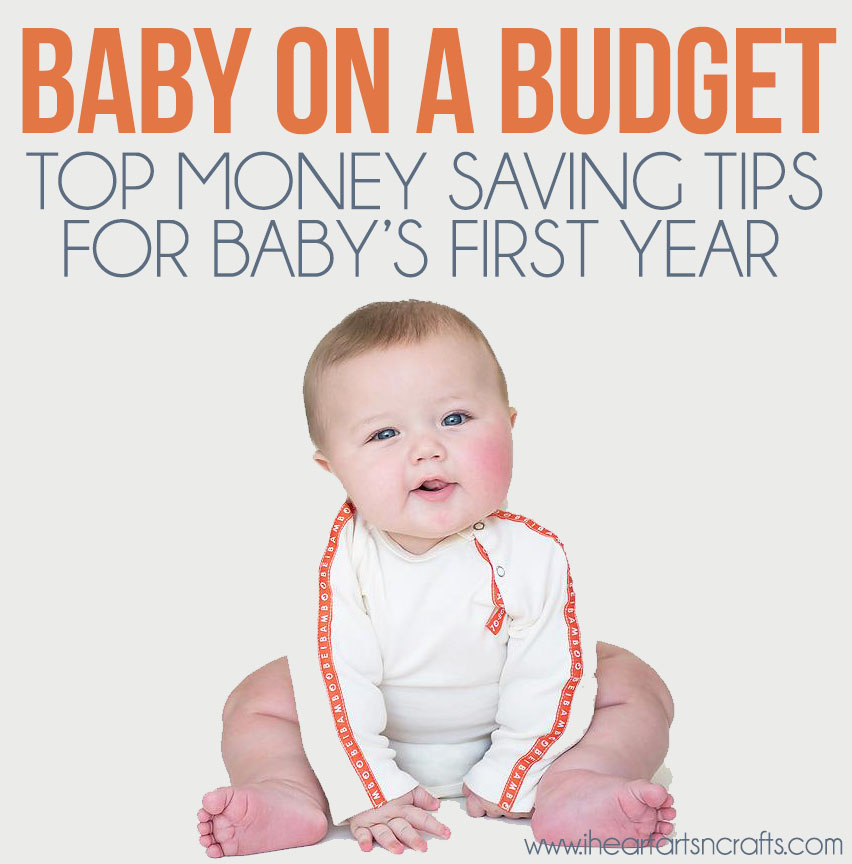 Top Money Saving Tips For Baby's First Year