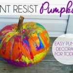 Paint Resist Pumpkins | Easy Pumpkin Decorating For Toddlers
