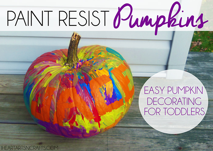Paint Resist Pumpkins Easy Pumpkin Decorating For Toddlers - How to paint a pumpkin