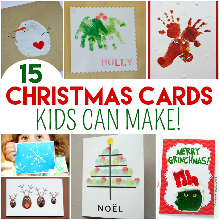 Christmas Card Making Ideas For Kids Part - 35: 15 Christmas Cards Kids Can Make!