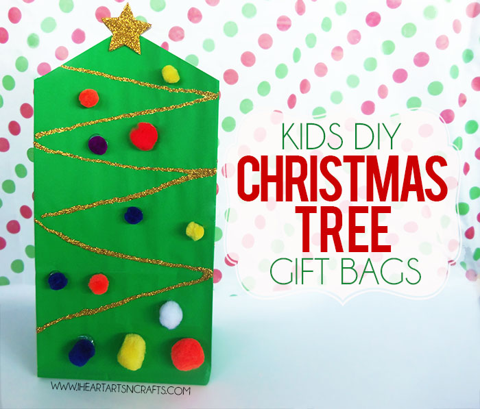 Lovely Arts And Crafts Gift Ideas For Kids Part - 12: Kids DIY Christmas Tree Gift Bag