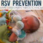 RSV Prevention What Every Parent Needs To Know