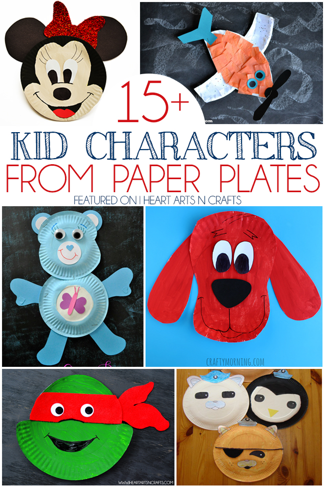15 kid characters from paper plates i heart arts n crafts for Art n craft for toddlers
