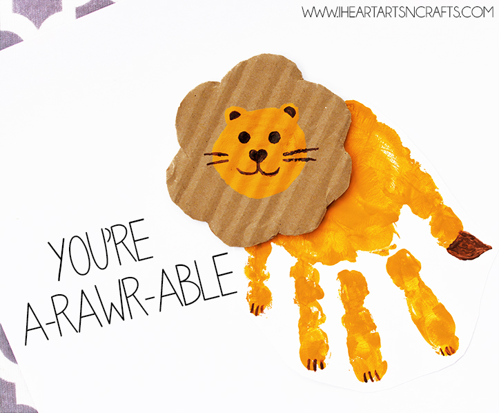 Handprint Lion >> Handprint Lion Card You Re A Rawr Able I Heart Arts N Crafts