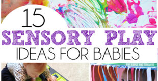 15 Sensory Play Ideas For Babies