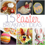 15 Easter Breakfast Recipes