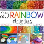 25 Rainbow Activities For Kids | Art, Sensory Activities, Science Experiments & more!