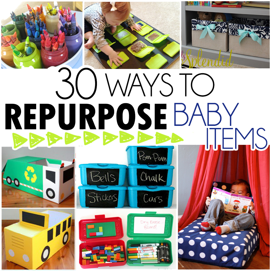 30 Ways To Repurpose Baby Items