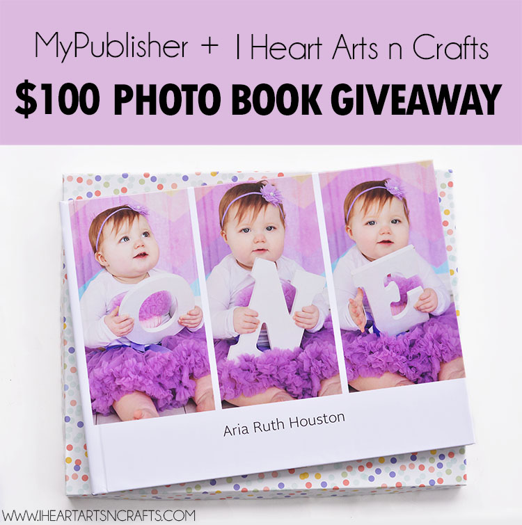 First Year Baby Photo Book + MyPublisher $100 Photobook Giveaway
