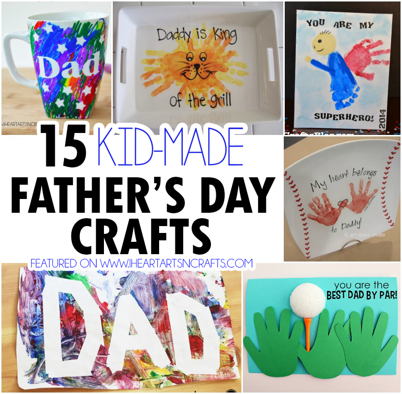 Kid made father s day crafts i heart arts n