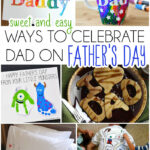 12 Sweet Ways To Celebrate Dad On Father's Day