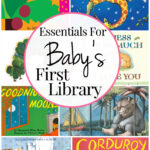 31 Must-Have Books For Baby's First Library
