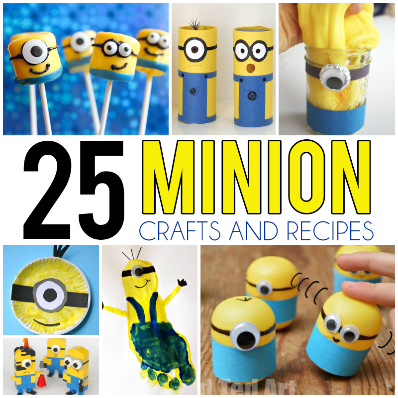 25 minion crafts and recipes for kids i heart arts n crafts