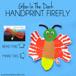 Eric Carle Inspired Glow In The Dark Handprint Firefly