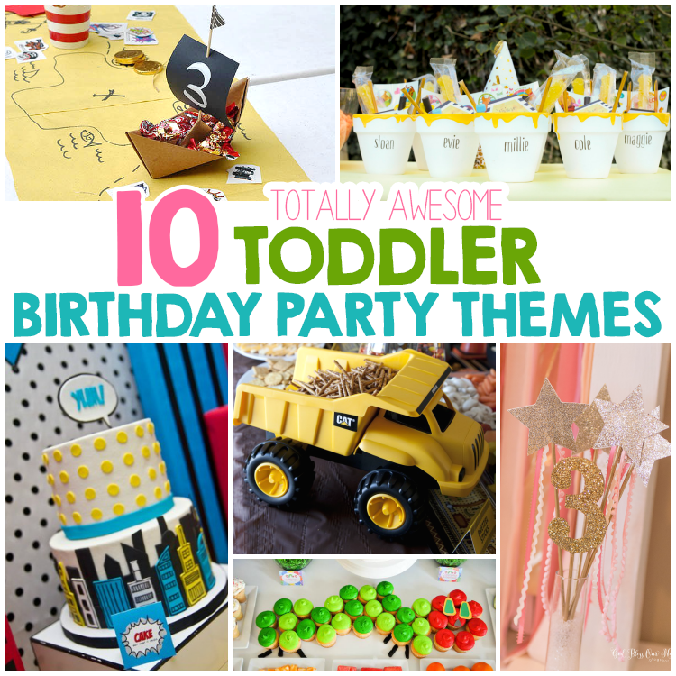10 totally awesome toddler birthday party themes i heart arts n