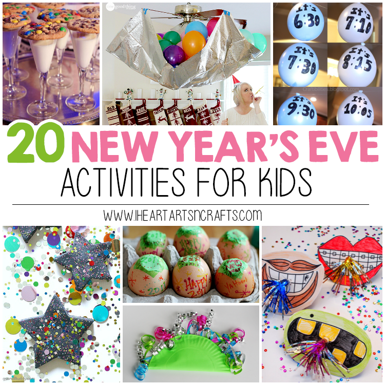 New Year S Eve Activities For Kids I Heart Arts N Crafts