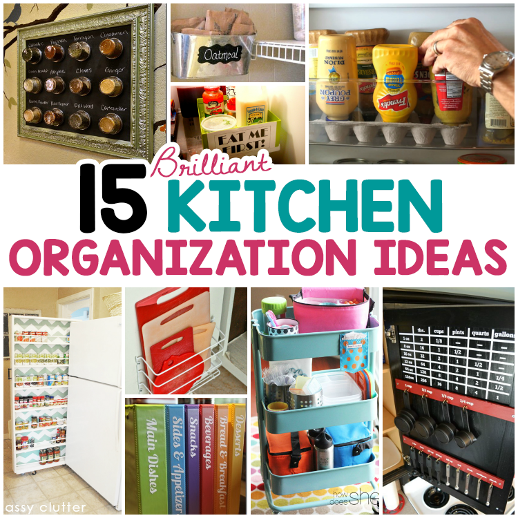 How To Organize Your Kitchen With 12 Clever Ideas: 15 Brilliant Kitchen Organization Ideas
