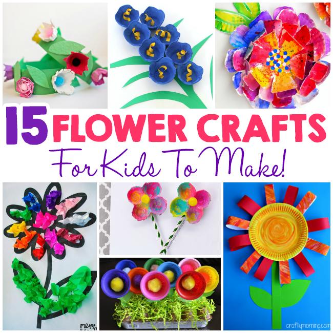 15 Flower Crafts For Kids I Heart Arts N Crafts