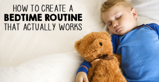 How To Create A Bedtime Routine That Works