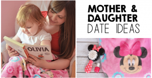 Mother and Daughter Date Ideas
