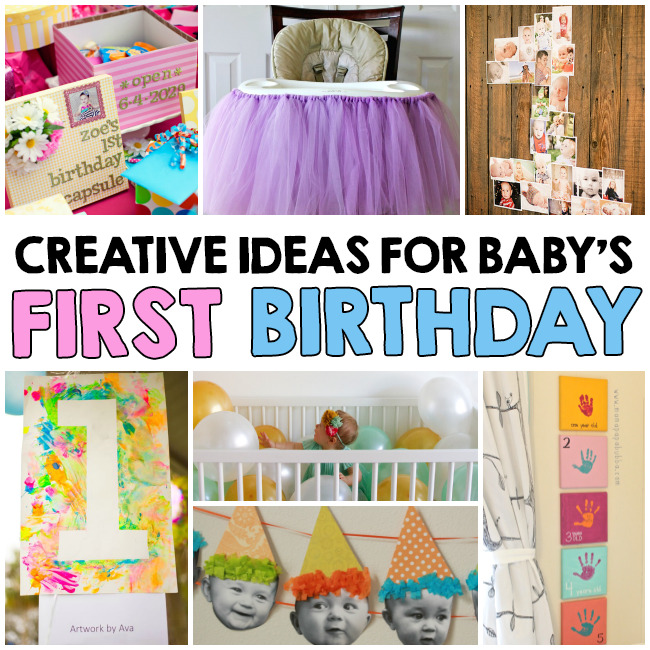 Creative Ideas For Baby S First Birthday I Heart Arts N Crafts