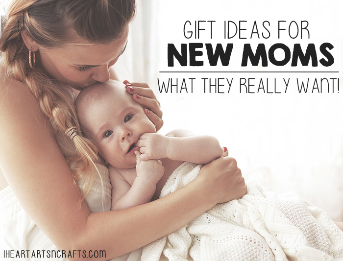 Gift Ideas For New Moms - What They Really Want!
