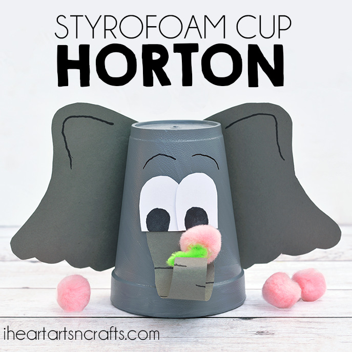 Styrofoam Cup Dr. Seuss Horton Hears A Who Craft For Kids