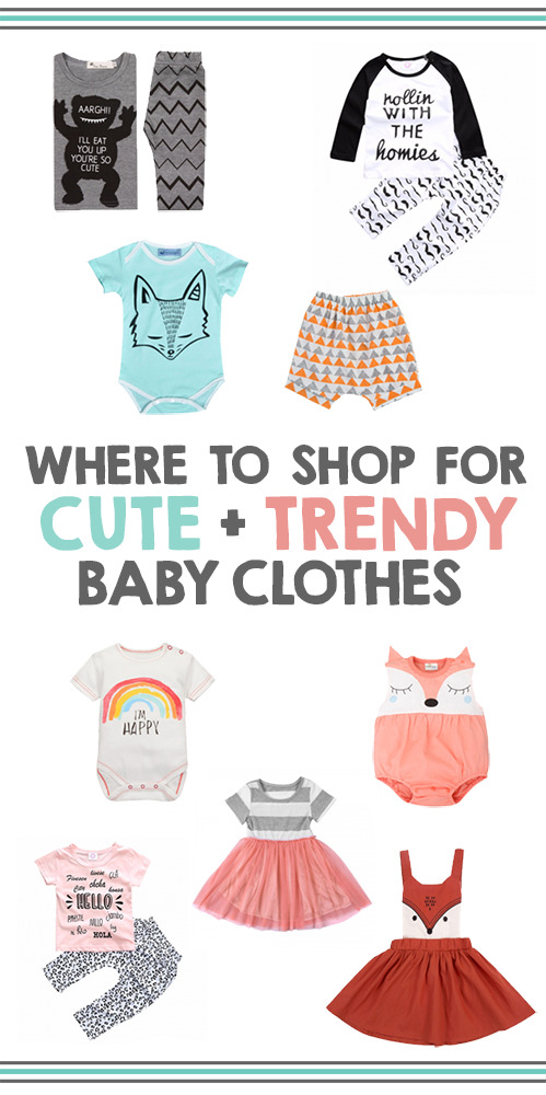 Where To Shop For Cute And Trendy Baby Clothes