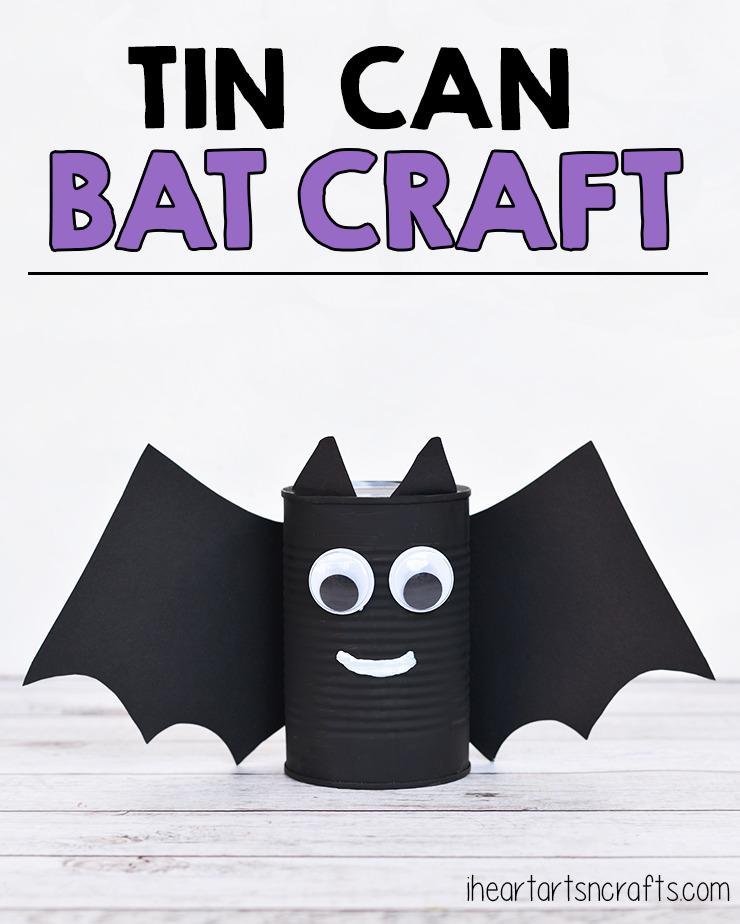 Tin Can Bat Craft For Kids