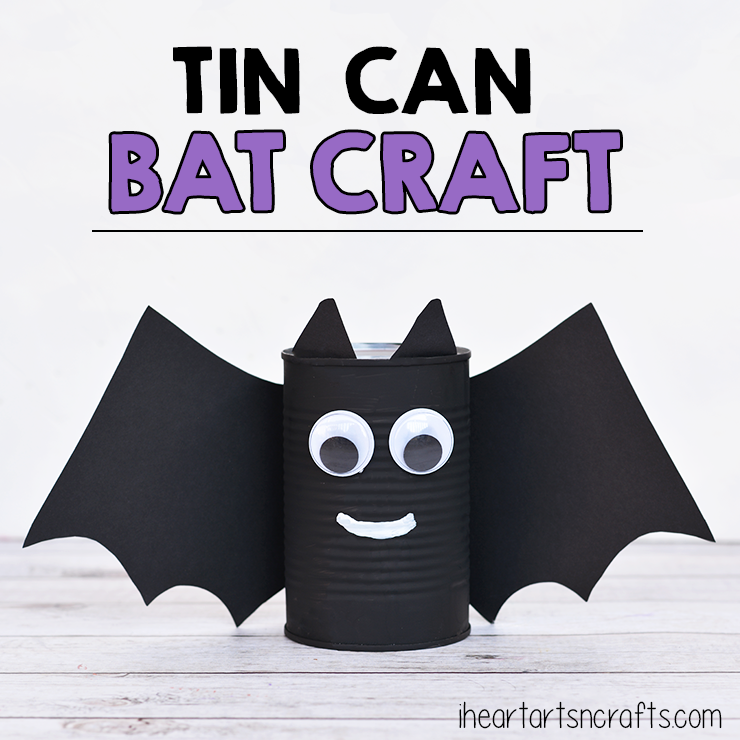 Tin Can Bat Craft For Kids