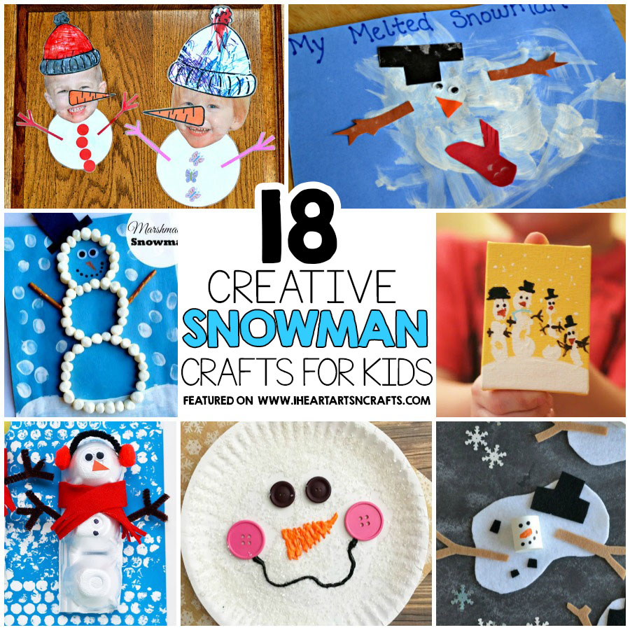 18 Easy Snowman Crafts For Kids To Make I Heart Arts N Crafts